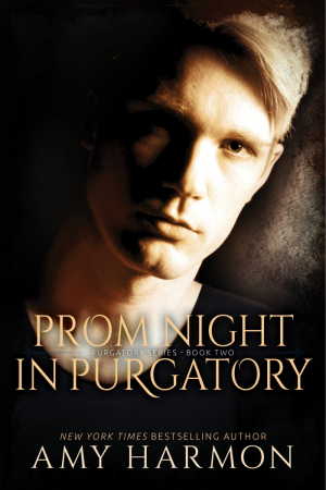 Prom Night in Purgatory - Purgatory series #2 by Amy Harmon