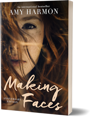 Making Faces by Amy Harmon - Anniversary edition